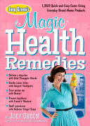 Joey Green's Magic Health Remedies