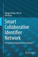 Smart Collaborative Identifier Network