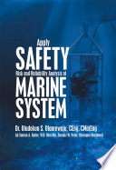 Apply Safety Risk and Reliability Analysis of Marine System Book