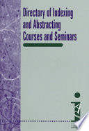 Directory of Indexing and Abstracting Courses and Seminars