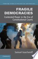 Fragile Democracies