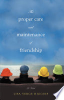 The Proper Care and Maintenance of Friendship Book