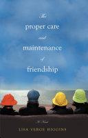 The Proper Care and Maintenance of Friendship Pdf/ePub eBook