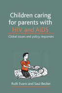 Children Caring for Parents with HIV and AIDS