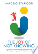 The Joy of Not Knowing