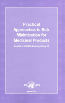 Practical Approaches to Risk Minimisation for Medicinal Products