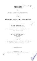 Reports of Cases Argued and Determined in the Supreme Court of Judicature of the State of Indiana Book