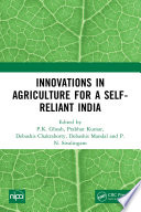 Innovations in Agriculture for a Self-Reliant India