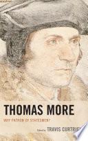 Thomas More  : Why Patron of Statesmen?