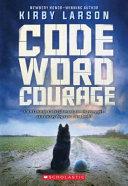 Code Word Courage Dogs Of World War Ii