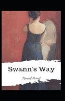 Swann s Way Original Edition Annotated