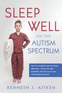 Sleep Well on the Autism Spectrum
