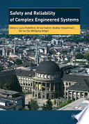 Safety and Reliability of Complex Engineered Systems  : ESREL 2015