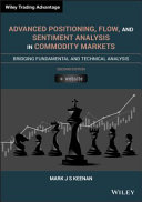Advanced Positioning, Flow, and Sentiment Analysis in Commodity Markets [Pdf/ePub] eBook