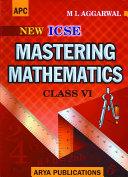 APC Mastering Mathematics   Class 6  ICSE    Avichal Publishing Company