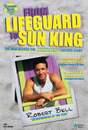 From Lifeguard to Sun King