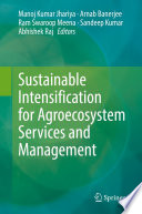 Sustainable Intensification for Agroecosystem Services and Management