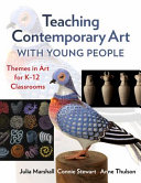 Teaching Contemporary Art with Young People