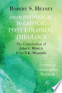 From Historical To Critical Post Colonial Theology
