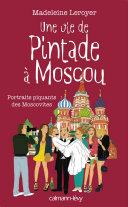 Pdf Une vie de pintade à Moscou Telecharger