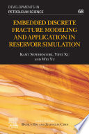 Embedded Discrete Fracture Modeling And Application In Reservoir Simulation Book PDF