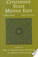 Citizenship and the State in the Middle East