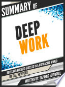 Summary Of  Deep Work  Rules for Focused Success in a Distracted World   Cal Newport  Book PDF