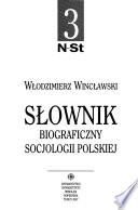Słownik biograficzny socjologii polskiej: N-St