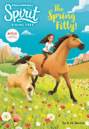 Spirit Riding Free: The Spring Filly! Book