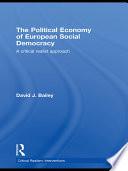 The Political Economy of European Social Democracy