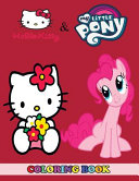 Hello Kitty And My Little Pony Coloring Book