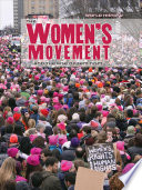 The Women S Movement And The Rise Of Feminism