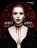 Wicked Women Grayscale Coloring Book