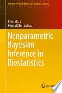 Nonparametric Bayesian Inference in Biostatistics