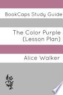 The Color Purple  Study Guide