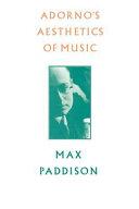 Adorno s Aesthetics of Music