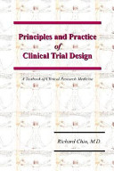 Principles and Practice of Clinical Trial Design