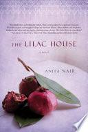 The Lilac House  : A Novel