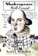 Shakespeare Well Versed