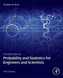 Cover of Introduction to Probability and Statistics for Engineers and Scientists