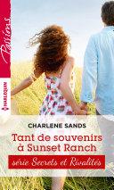 Tant de souvenirs à Sunset Ranch