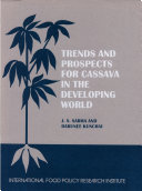 Trends and Prospects for Cassava in the Developing World