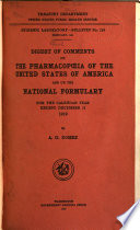 Digest of Comments on The Pharmacopoeia of the United States of America and The National Formulary for the Calendar Year Ending December 31     Book PDF