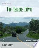 The Heinous Driver