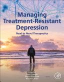 Managing Treatment-Resistant Depression