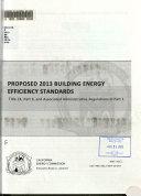 Proposed 2013 Building Energy Efficiency Standards