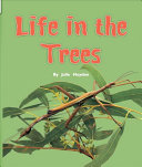 Life in the Trees