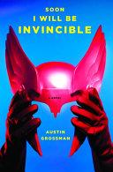 Soon I Will Be Invincible [Pdf/ePub] eBook
