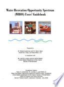 Water Recreation Opportunity Spectrum Wros Users Guidebook