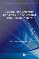 Classical and Quantum Dynamics of Constrained Hamiltonian Systems